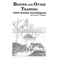 Charles Dobbins - Beaver and Otter Trapping - Open Water Techniq