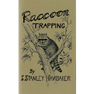 Raccoon Trapping Methods by Hawbaker