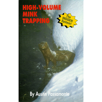 High Volume Mink and Muskrat Trapping by Austin Passamonte